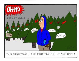 The Christmas Trees Strike Back